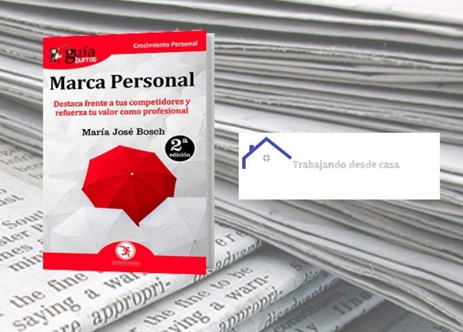 El «GuíaBurros: Marca personal», de María José Bosch, en el blog 'Trabajando desde casa'